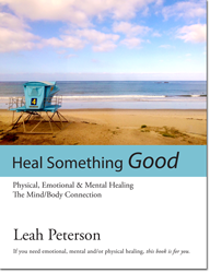Heal Something Good Leah Peterson